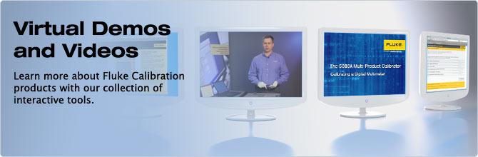 Fluke Calibration Videos and Virtual Demos